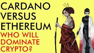 Cardano Vs. Ethereum - Who Will Dominate Crypto? Predictions Beyond Price