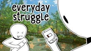 Everyday Struggle   Wailam