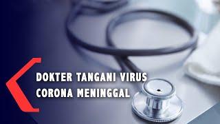 Dokter yang Tangani Virus Corona di China Meninggal Dunia