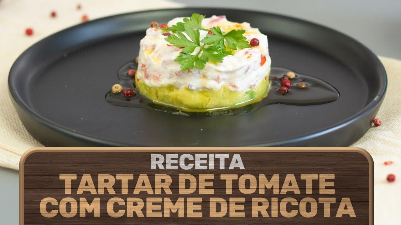 Tartar de tomate e abacate com Creme de Ricota Bom da Fazenda.