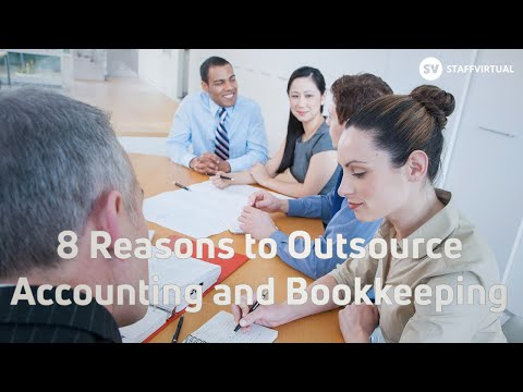 8 Reasons to Outsource Accounting and Bookkeeping