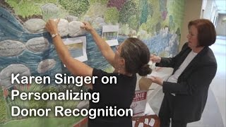 Karen Singer on Personalizing Donor Recognition