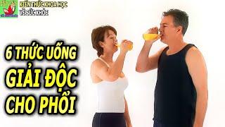 Uống nước gì tốt cho phổi giúp phổi giải độc