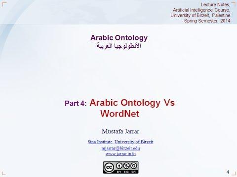 Jarrar: Arabic Ontology (Part 4/4) Vs. WordNet