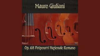 Play Potpourri Nazionale Romano, For Guitar, Op. 108