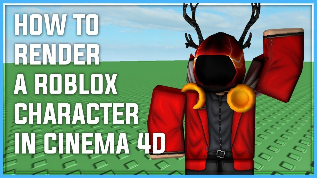 How To Render A Roblox Character In Cinema 4d 2018 Youtube - roblox avatar importer