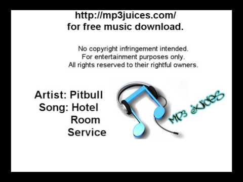 Pitbull - Hotel Room Service [Official Song With Lyrics and Download]