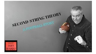 Dennis Regan - Comedian -Second-String Theory - Football