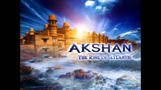 Akshan   The Rise Of Atlantis Full Album Mixed Set