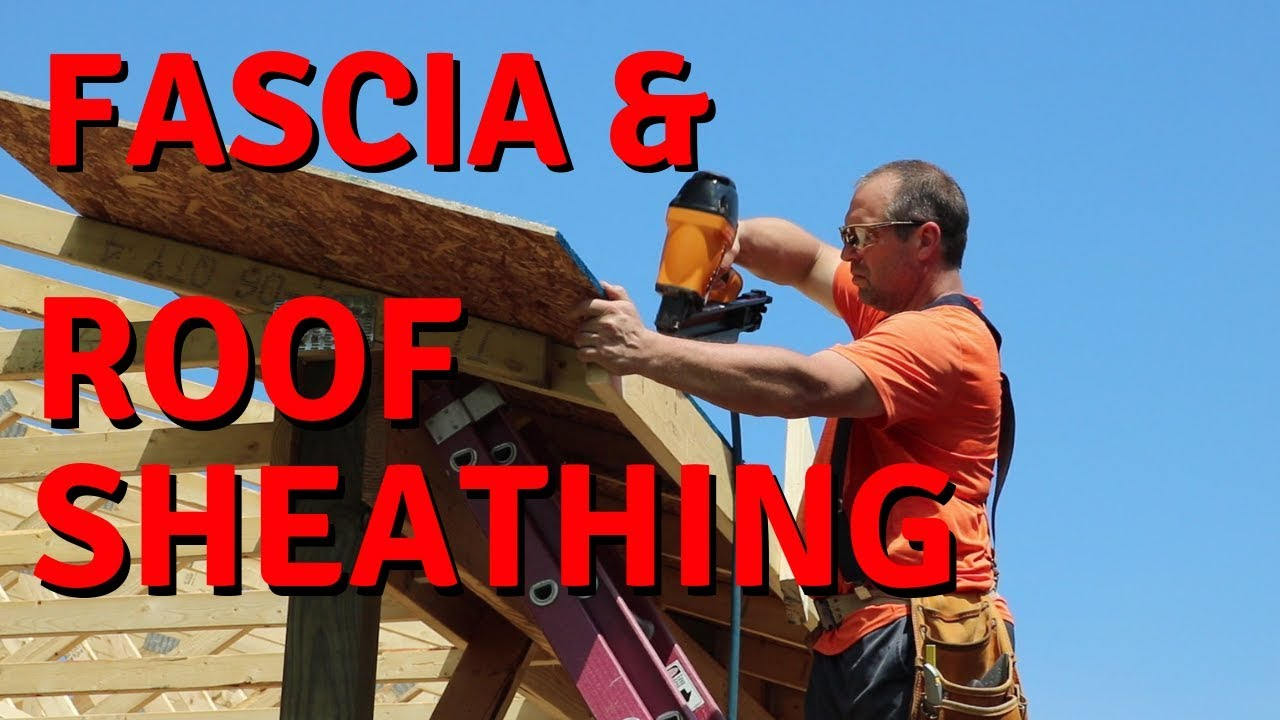 how to install sub-fascia and roof sheathing