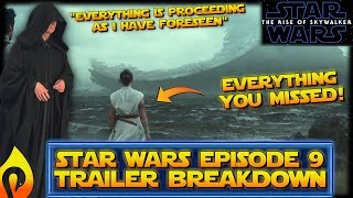 Everything You Missed in the Star Wars Episode 9 Trailer: Trailer Breakdown The Rise of Skywalker