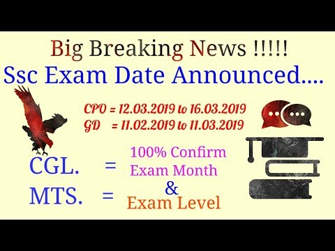 Ssc Exam Dates Announced. Important Discussion Regarding Ssc CGL,MTS,CPO,GD etc.