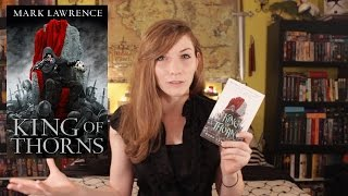 King of Thorns by Mark Lawrence | The Broken Empire Trilogy | Book Review