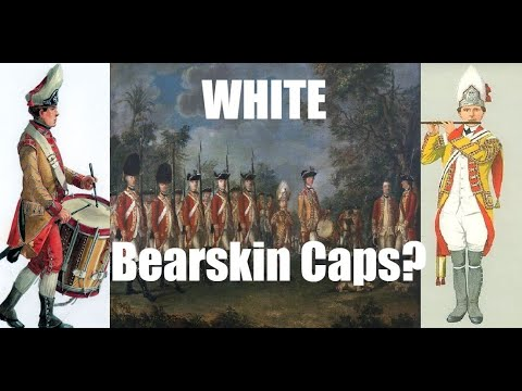 White Bearskin Caps in the British Army during the 18th Century