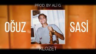Oğuz Sasi - Klozet ft. prod. by Ali G ( Audio)