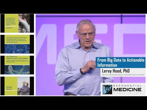 Leroy Hood | From Big Data to Actionable Information | Exponential Medicine 2016