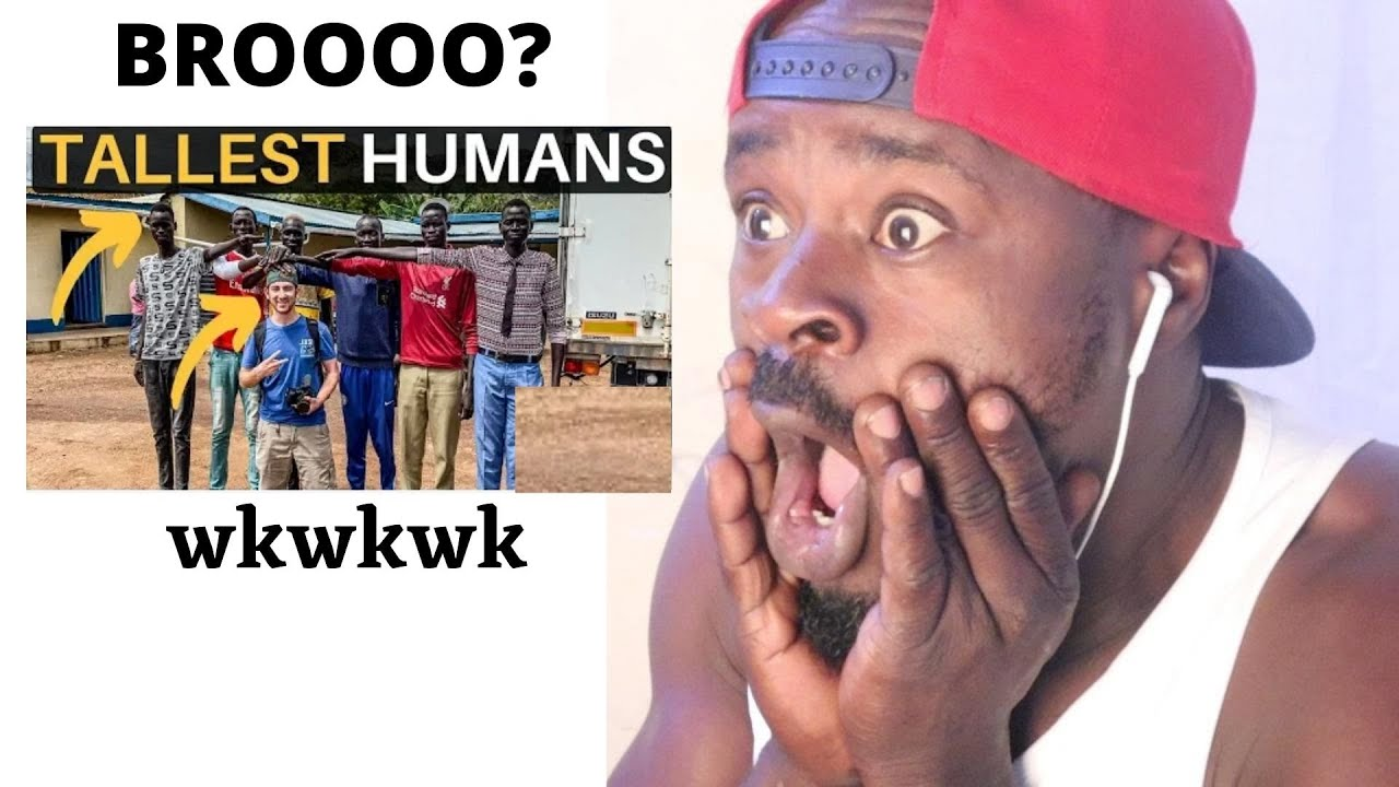 UGANDAN REACTS TO SUDANESE . TALLEST HUMAN ALIVE ' DON'T MISS.