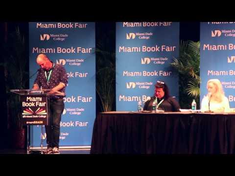 Rick Moody, Mary Gaitskill, and Elizabeth McCracken read at Miami Book Fair International  2015