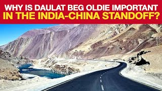 India China StandOff: What Is The Significance Of Daulat Beg Oldie? | NewsMo