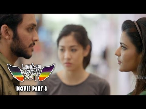 Parandhu Sella Vaa Romantic Comedy Movie Part 8 - Luthfudeen, Aishwarya Rajesh and Narelle Kheng