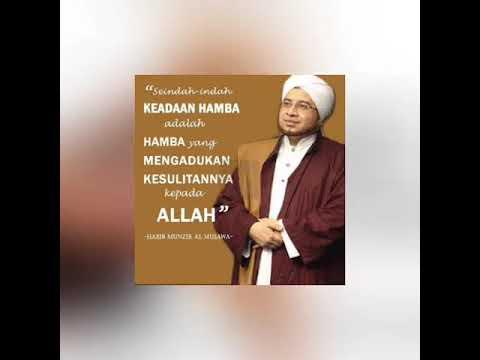 Kata Kata Mutiara Almarhum Habib Munzir Al Musawa Youtube