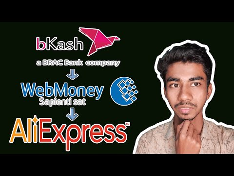 How To Refill WebMoney By Bkash In Bangla (Bkash-WebMoney-AliExpress)