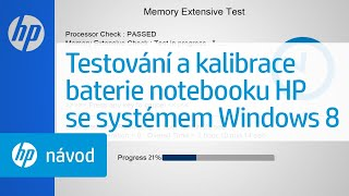 Testování akalibrace baterie notebooku HP se systémem Windows8