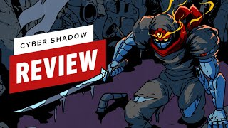 Cyber Shadow Review (Video Game Video Review)