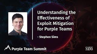 Understanding the Effectiveness of Exploit Mitigations for Purple Teams | PurpleTeam Summit 2021