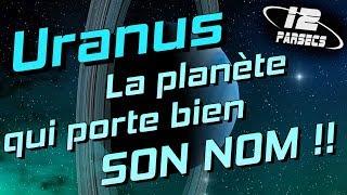 Uranus : La planète qui porte bien son nom !