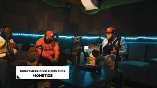 KrispyLife Kidd Ft RMC Mike - Monetize (Offcial Video)