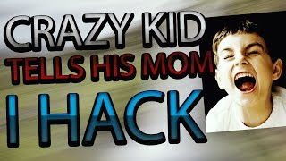 CRAZY KID TELLS HIS MOM IM HACKING!! (GONE WRONG) *NOT CLICKBAIT*