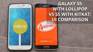 Samsung Galaxy S5 with Lollipop vs Galaxy S5 with KitKat: UI comparison