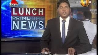 News 1st Prime Time Lunch News Sirasa Tv 12 30PM 0