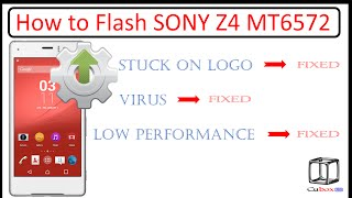 How to Flash Sony Z4 MT6572