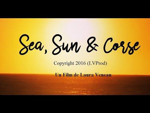 FILM : Sea, Sun and Corse (Court metrage 2016)