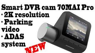Xiaomi 70MAI PRO, 2.7K DVR cam, 140 degree dashcam for your car with ADAS, parking survailance