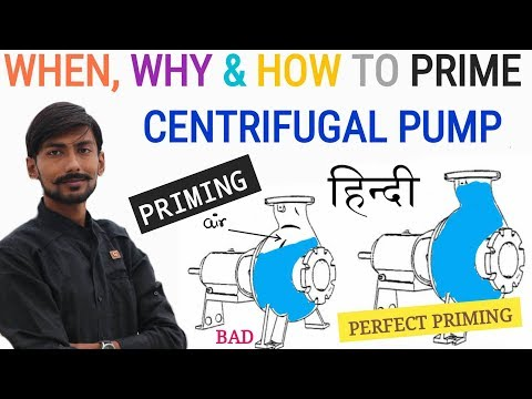 [HINDI] PRIMING | WHEN, WHY & HOW TO PRIME CENTRIFUGAL PUMP ? – INDUSTRIAL & HOUSEHOLD PUMP
