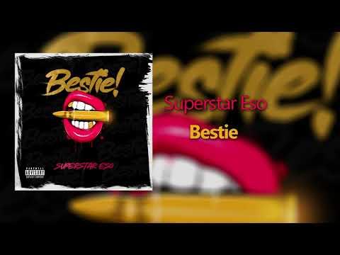 Superstar Eso - Bestie