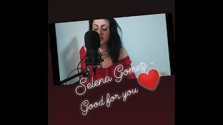 Download Video Selena Gomez   Good for you , cover Angelika G MP3 3GP MP4