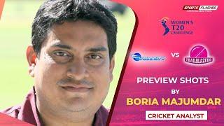 Trailblazers vs Velocity Match Preview by Boria Majumdar   Women IPL 2019