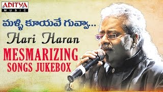 hari haran mesmerizing telugu hit songs jukebox