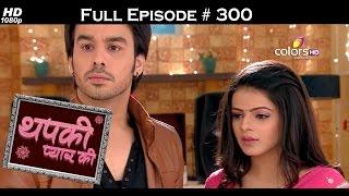 Thapki Pyar Ki - 26th April 2016 - थपकी प्यार की - Full Episode (HD