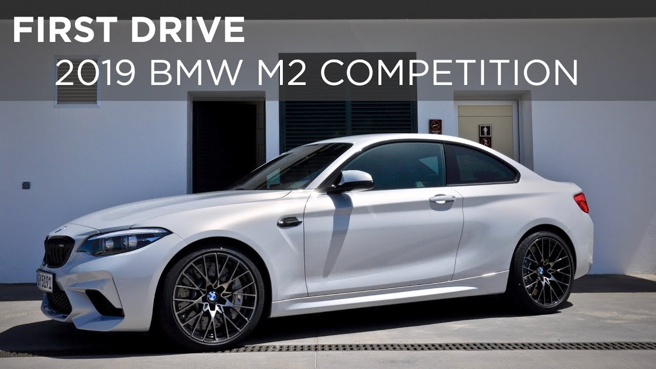 First Drive 2019 Bmw M2 Competition Driving Ca