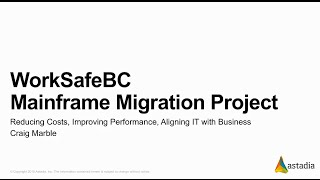 Astadia Mainframe Modernization Project for WorkSafe British Columbia