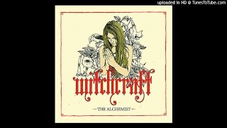 Witchcraft - If Crimson Was Your Colour