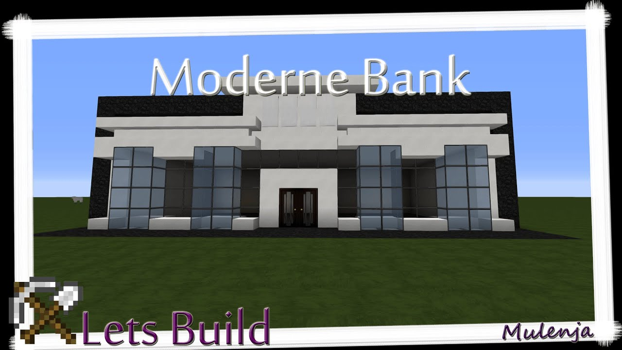 Moderne Bank Minecraft Moderne Bank Lets Build Youtube