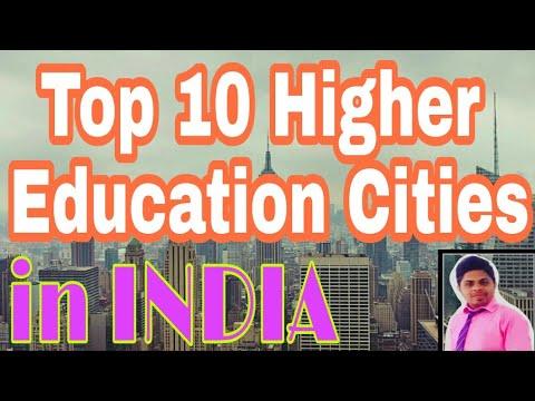 Top 10 Best Education Cities in India | Top 10 Higher Education Cities in India