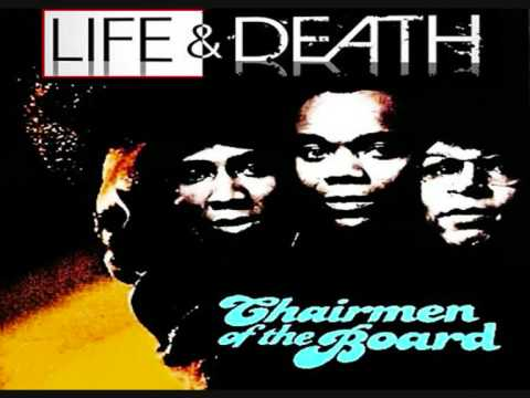 Chairman Of The Board-Life + Death