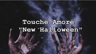 Touché Amoré - New Halloween |Ingles - español|